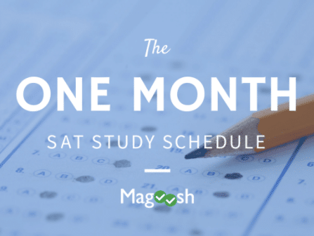 How to study for the SAT in one month-magoosh